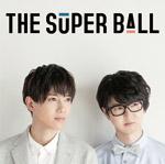 the super ball_ココロのブランケット
